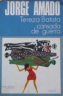<i>Tereza Batista: Home from the Wars</i> modernist novel by the Brazilian writer Jorge Amado