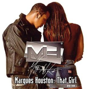That Girl (Marques Houston song) - Image: That Girl (Marques Houston song)