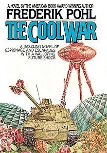 The Cool War, Pohl, Frederik
