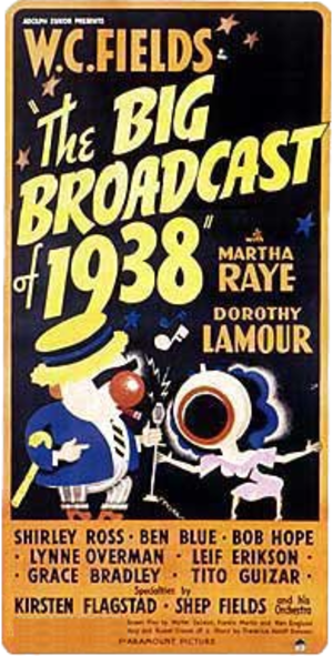 The Big Broadcast of 1938 - Promotional poster for release of The Big Broadcast of 1938