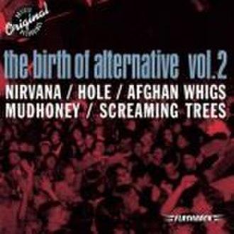 The Birth of Alternative Vol. 2 - Image: The Birth Of Alternative Vol. 2