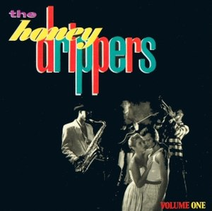The Honeydrippers: Volume One - Image: The Honeydrippers The Honeydrippers, Volume One