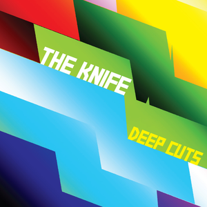 Deep Cuts (The Knife album) - Image: The Knife Deep Cuts