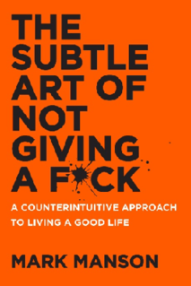<i>The Subtle Art of Not Giving a F*ck</i> book by Mark Manson
