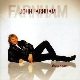 Then Again (John Farnham album) - Image: Then Again