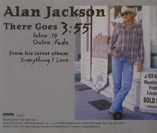 There Goes 1997 single by Alan Jackson