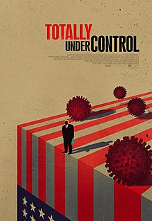 <i>Totally Under Control</i> 2020 film about the Trump administrations handling of the COVID-19 pandemic