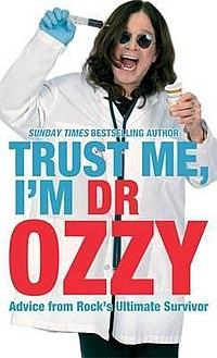 <i>Trust Me, Im Dr. Ozzy</i> book by Ozzy Osbourne