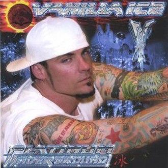 Platinum Underground - Image: Vanilla Ice Platinum Underground