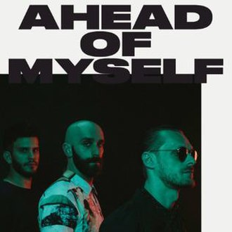 Ahead of Myself (X Ambassadors song) - Image: X Ambassadors Ahead of Myself