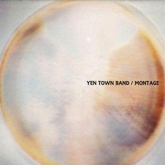 Montage (Yen Town Band album) - Image: Yen Town Band Montage