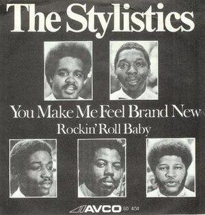 You Make Me Feel Brand New - Image: You Make Me Feel Brand New Stylistics