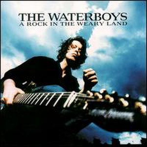 A Rock in the Weary Land - Image: A Rock In The Weary Land Waterboys Album Cover