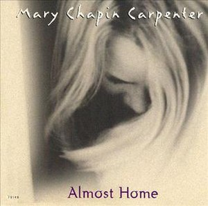 Almost Home (Mary Chapin Carpenter song) - Image: Almost Home
