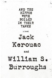 <i>And the Hippos Were Boiled in Their Tanks</i> novel by William S. Burroughs
