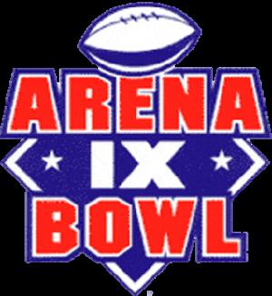 ArenaBowl IX - Image: Arena Bowl IX