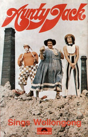 The Aunty Jack Show - Kid Eager, Aunty Jack and Thin Arthur from the cassette cover of Aunty Jack Sings Wollongong (1974) (cassette version)