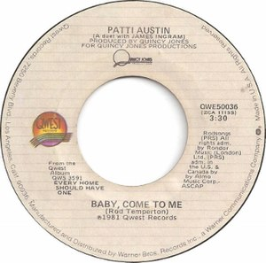 Baby, Come to Me (Patti Austin and James Ingram song) - Image: Baby Come to Me by Patti Austin and James Ingram US vinyl A side label