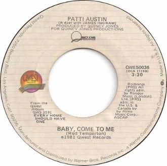 Baby, Come to Me (Patti Austin and James Ingram song) - Image: Baby Come to Me by Patti Austin and James Ingram US vinyl A side label