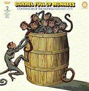 Barrel Full of Monkees - Image: Barrel Full of Monkees The Monkees