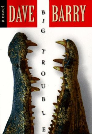Big Trouble (novel) - Cover of Big Trouble