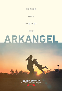 Arkangel (<i>Black Mirror</i>) 2nd episode of the fourth season of Black Mirror