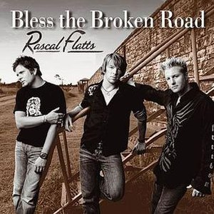 Bless the Broken Road - Image: Bless the broken road
