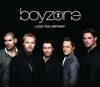 Love You Anyway 2008 single by Boyzone