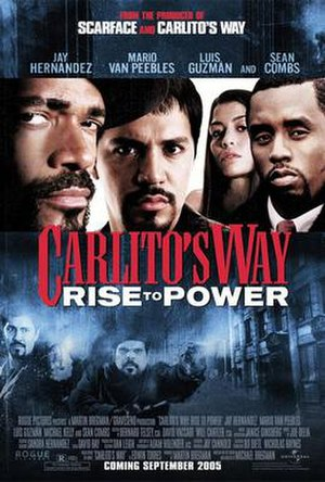 Carlito's Way: Rise to Power - Promotional poster