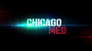 Chicago Med - Image: Chicago med