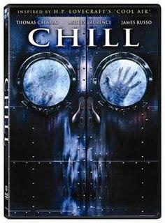 <i>Chill</i> (film) 2007 horror film directed by Serge Rodnunsky