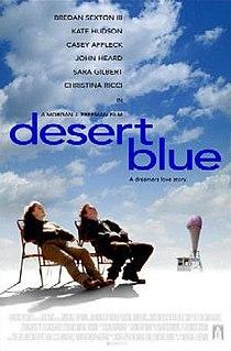 <i>Desert Blue</i> 1998 film by Morgan J. Freeman