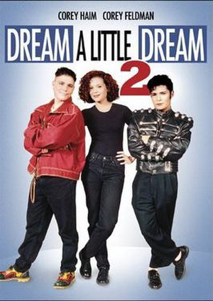 Dream a Little Dream 2 - Image: Dream a Little Dream 2