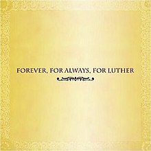 Forever, For Always, For Luther cover.jpg