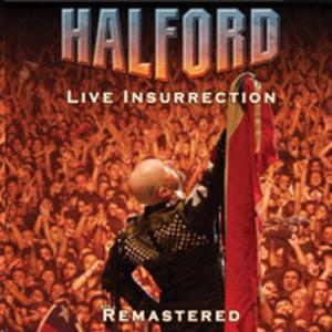 Live Insurrection - Image: Halford Live Insurrection Remastered