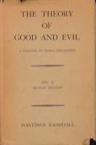 The Theory of Good and Evil - Image: Hatings Rashdall's The Theory of Good and Evil