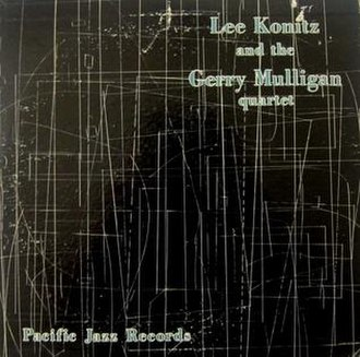 Lee Konitz Plays with the Gerry Mulligan Quartet - Image: Lee Konitz and the Gerry Mulligan Quartet