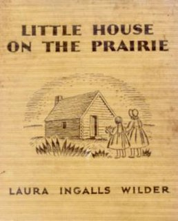 <i>Little House on the Prairie</i> series of childrens books, primarily 9 novels 1932 to 1971; also the American media franchise based on it