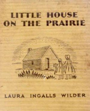 Little House on the Prairie - Image: Little House on the Prairie first edition front
