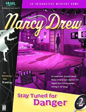 Nancy Drew: Stay Tuned for Danger - Image: Nancy Drew Stay Tuned for Danger Coverart