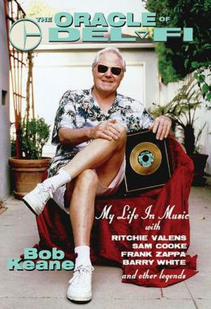 Bob Keane -  Bob Keane's book about his life in the music business.