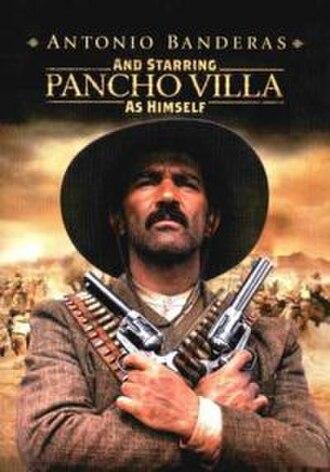 And Starring Pancho Villa as Himself - Image: Panchovillamovie 2003