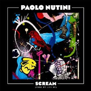 Scream (Funk My Life Up) - Image: Paolo Nutini Scream (Funk My Life Up)