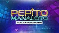 Pepito Manaloto: Ang Tunay na Kwento