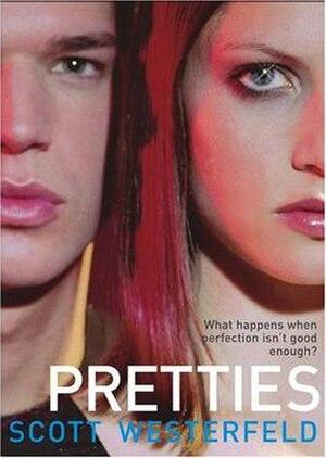 Pretties - Image: Pretties (Scott Westerfeld novel cover art)