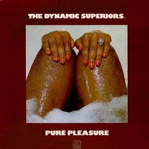 Pure Pleasure (Dynamic Superiors album) - Image: Pure Pleasure (The Dynamic Superiors album)
