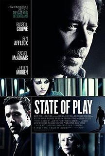 <i>State of Play</i> (film) 2009 film by Kevin Macdonald