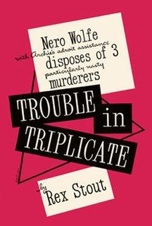 <i>Trouble in Triplicate</i>