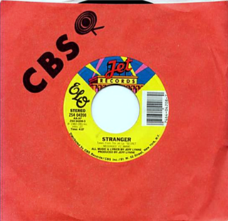 Stranger (Electric Light Orchestra song) single by Electric Light Orchestra