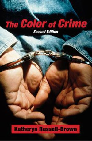 The Color of Crime (1998 book) - The second edition published in 2008